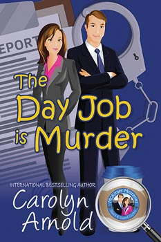 Day Job is Murder by Carolyn Arnold a cartoon couple in an embrace