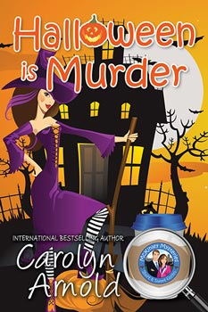 Halloween is Murder by Carolyn Arnold a cartoon woman dressed as a witch in purple with a haunted house in the background