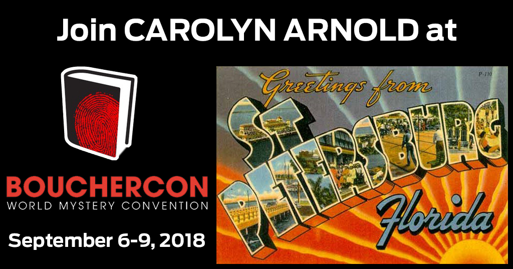Join Carolyn Arnold at @Bouchercon2018!