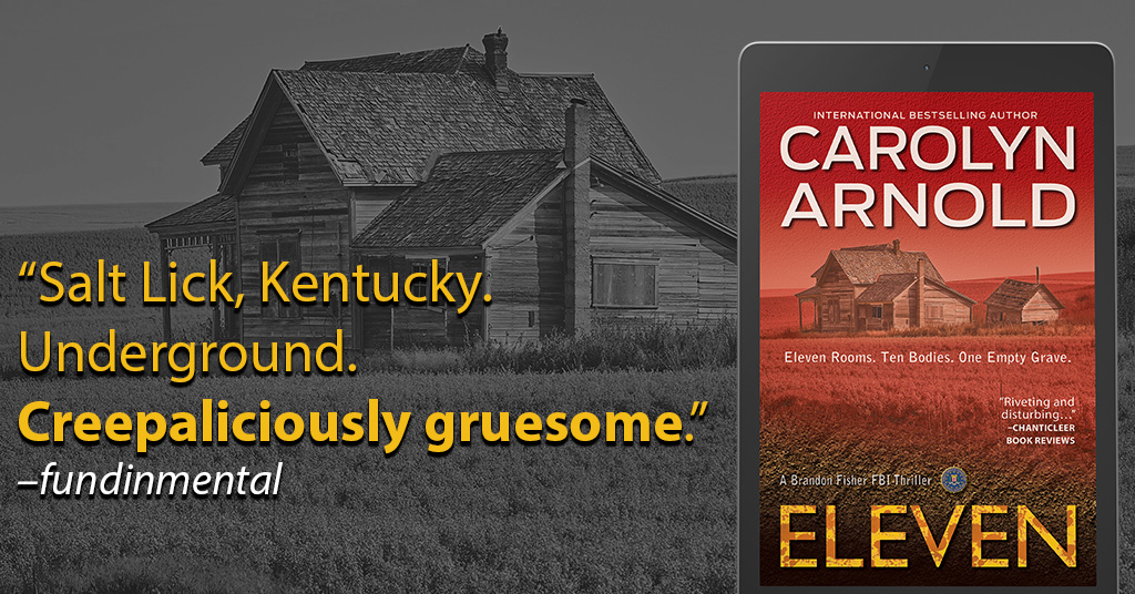 Going Underground in ELEVEN by Carolyn Arnold : A Spotlight Review by @sherryfundin