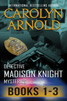 Detective Madison Knight Mysteries Box Set One: Books 1-3 by Carolyn Arnold