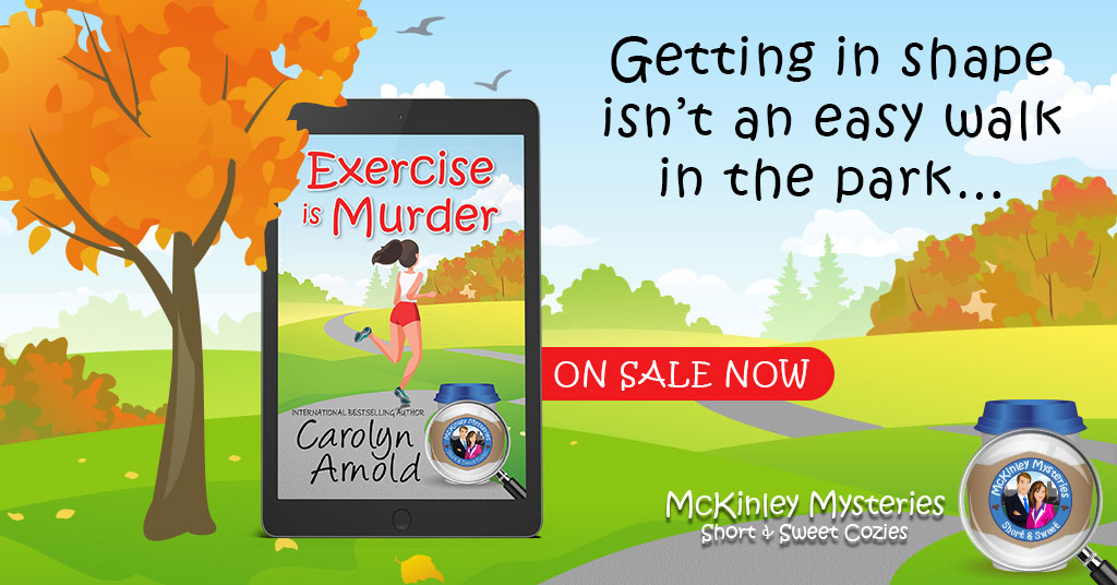 NEW RELEASE ANNOUNCEMENT: Exercise is Murder is Now Available #CozyMystery