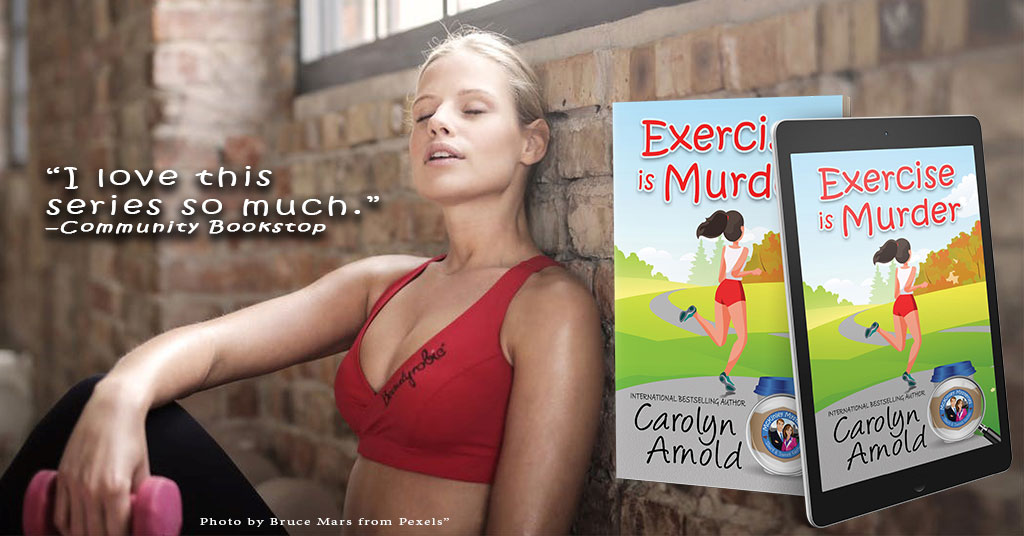 Exercise is Murder…Now, Who's Feeling Inspired? #cozymystery #comicalmystery