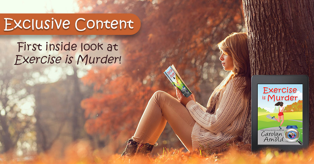 An Exclusive Excerpt of EXERCISE IS MURDER #cozymystery