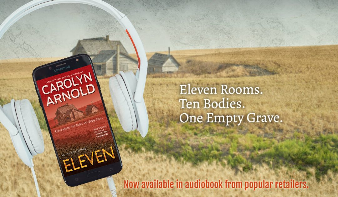 ELEVEN is Now Available in Audiobook! #FBI #Thriller