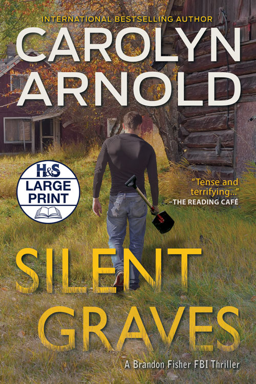 Silent Graves Large Print Edition by Carolyn Arnold