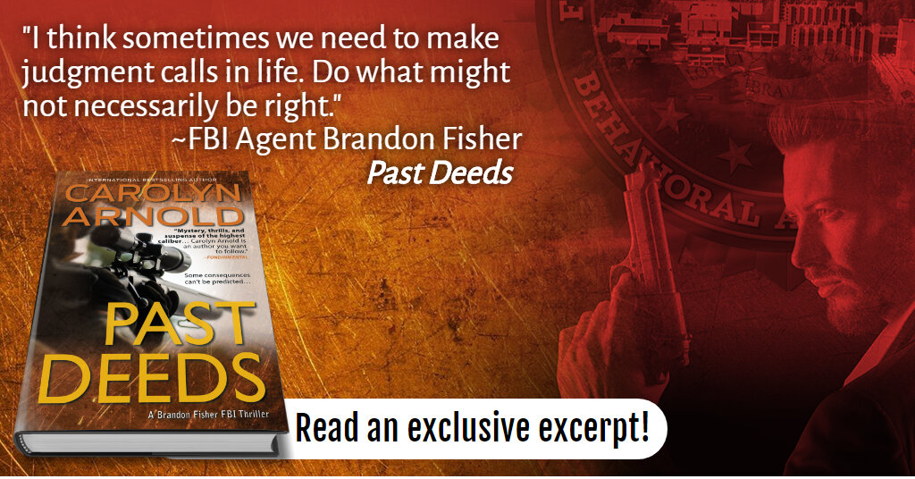 Read an Exclusive #Excerpt of PAST DEEDS, #bestselling FBI #Thriller