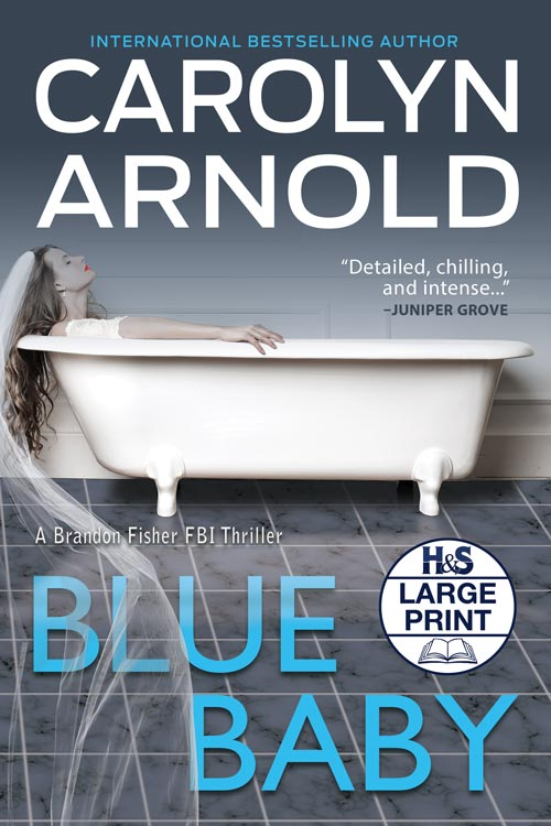 Blue Baby Large Print Edition by Carolyn Arnold