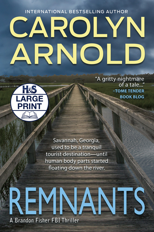 Remnants Large Print Edition by Carolyn Arnold