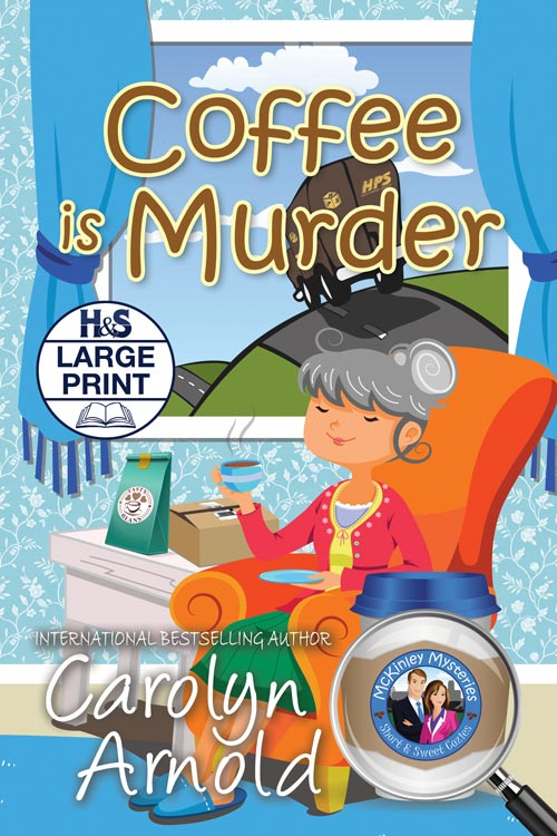 Coffee is Murder Large Print Edition  by Carolyn Arnold