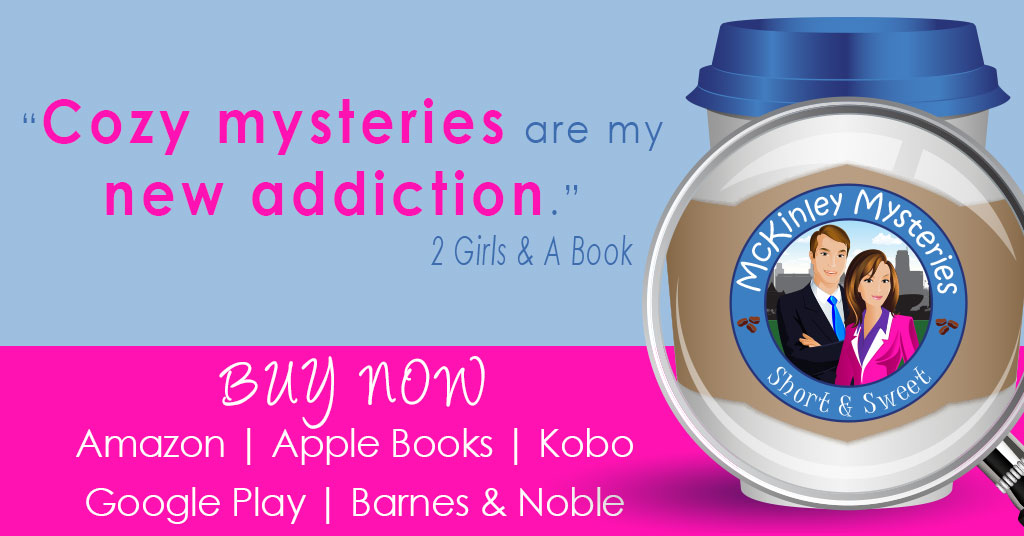 Get #Cozy with McKinley #Mysteries – Now Available on All Retailers!